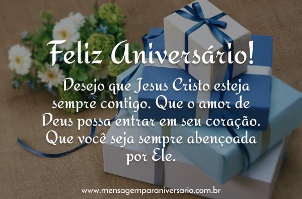 Desejo que Jesus Cristo esteja sempre contigo.